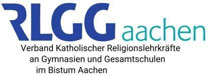 VERBAND KATHOLISCHER RELIGIONSLEHRKRÄFTE AN GYMNASIEN UND GESAMTSCHULEN IM BISTUM AACHEN
